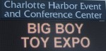 Big Boy Toy EXPO - Charlotte Harbor Event and Conference Center